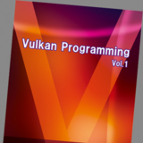 Vulkan Programming Vol.1